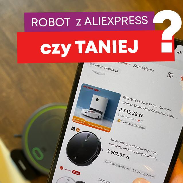 Robot z aliexpress - czy naprawdę jest taniej